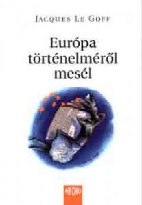 Európa történelméről mesél