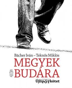Megyek Budára - Újlipótkötet