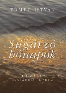 SUGÁRZÓ HÓNAPOK