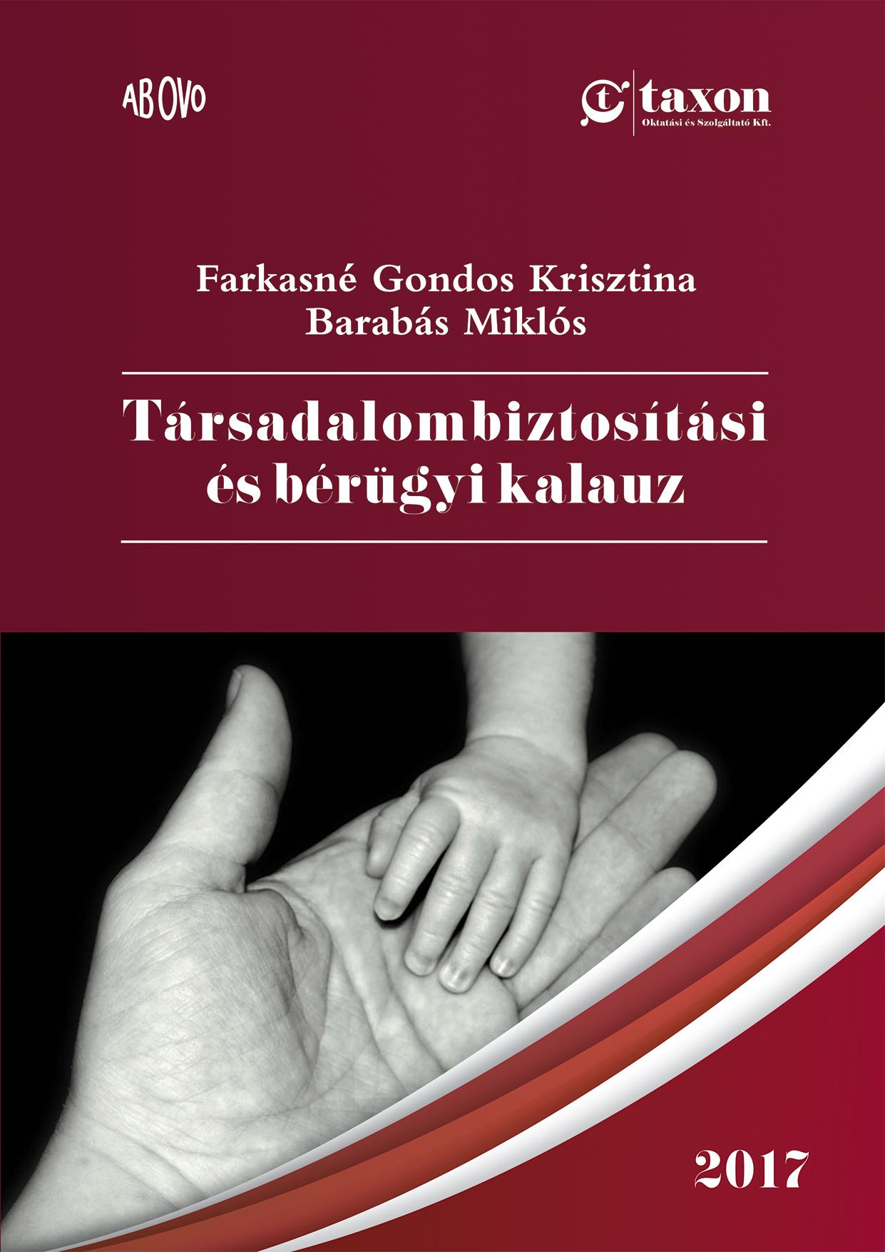 Társadalombiztosítási és bérügyi kalauz – 2017