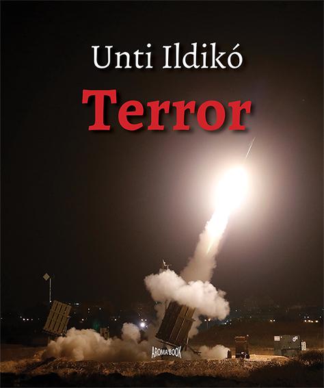 Unti Ildikó: Terror