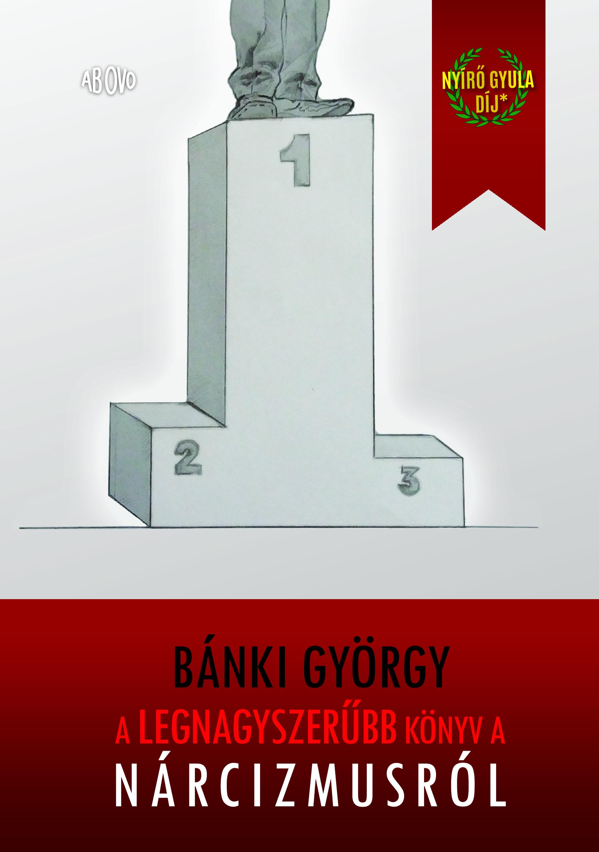 Bánki György: A legnagyszerűbb könyv a nárcizmusról, 2. kiadás