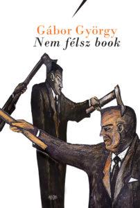 Gábor György Nem félsz book borítója