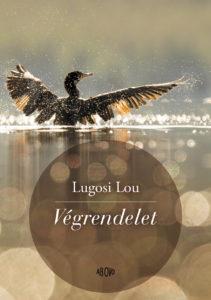 Lugosi Lou: Végrendelet – Novellák
